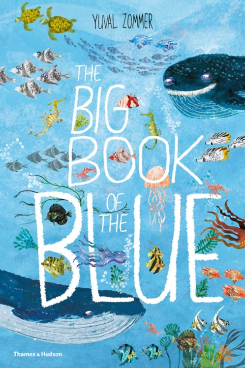 Yuval Zommer - Big Book Of The Blue (AGE 5+) (HARDBACK)