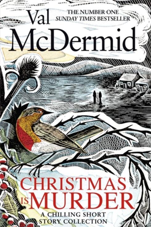 Val McDermid - Christmas Is Murder : Short Stories (HARDBACK)