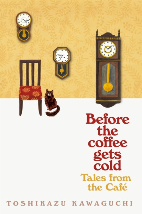 Toshikazu Kawaguchi - Tales From The Cafe :Before The Coffee Gets Cold