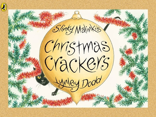 Lynley Dodd - Slinky Malinki's Christmas Crackers (AGE 3+)