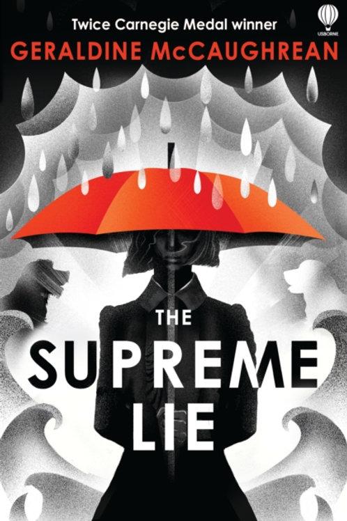 Geraldine McCaughrean - The Supreme Lie (AGE 12+)