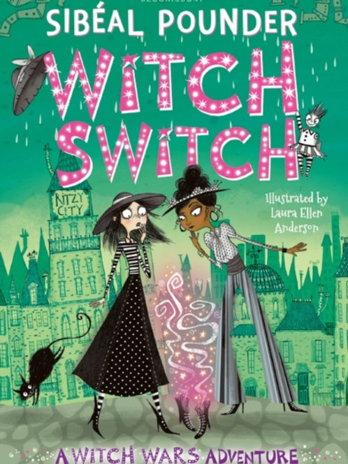 Sibeal Pounder - Witch Switch (AGE 8+) (2nd In Series)