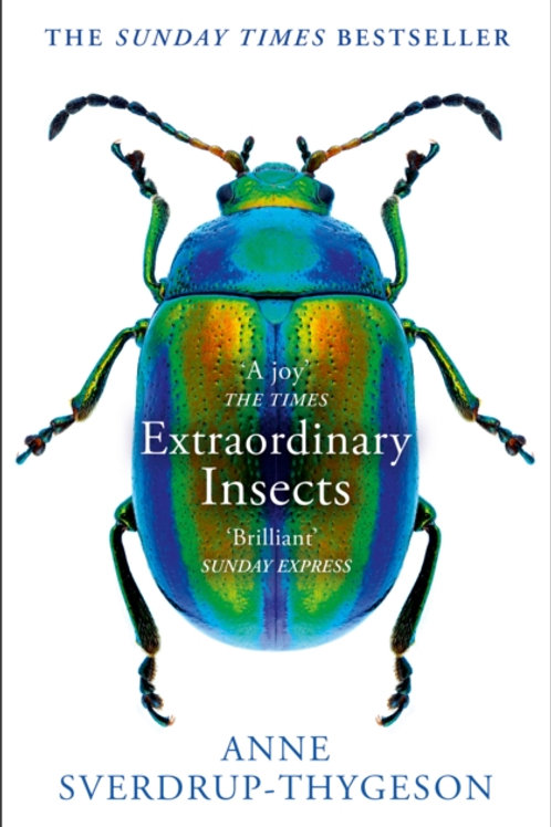 Anne Sverdrup-Thygeson - Extraordinary Insects
