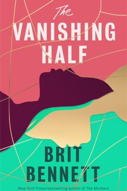 Brit Bennett - The Vanishing Half (HARDBACK)