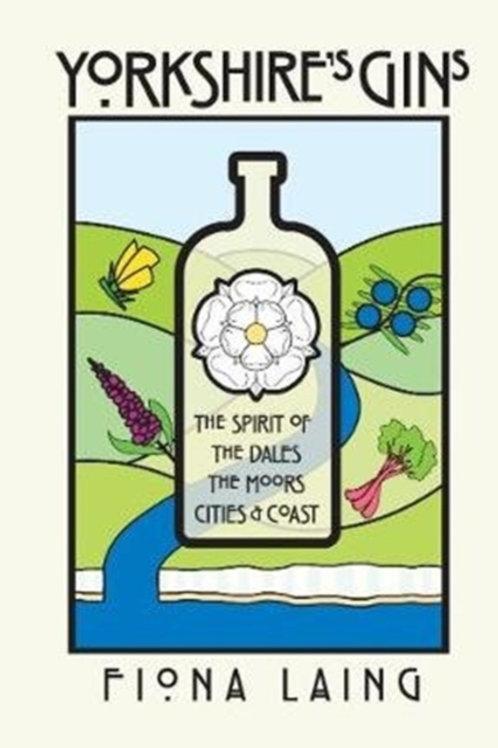 Fiona Laing - Yorkshire's Gins (HARDBACK)