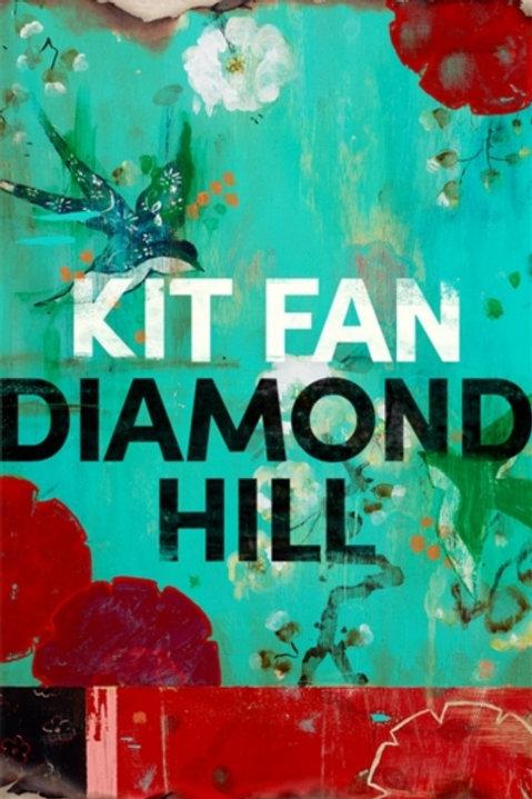 Kit Fan - Diamond Hill (HARDBACK)