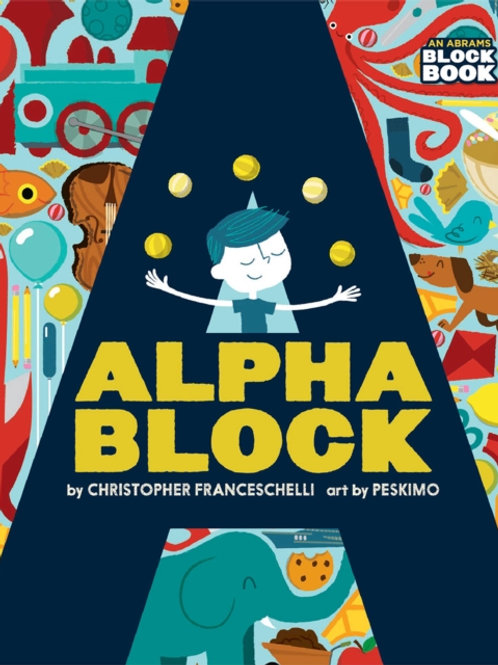 Christopher Franceschelli - Alphablock (AGE 3+) (HARDBACK)