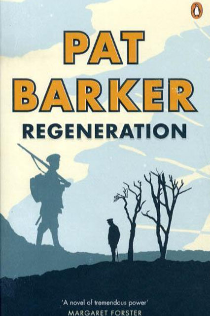 Pat Barker - Regeneration (Volume One: Regeneration Trilogy)