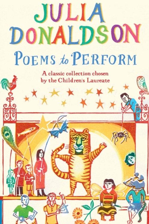 Julia Donaldson - Poems To Perform (AGE 5+)