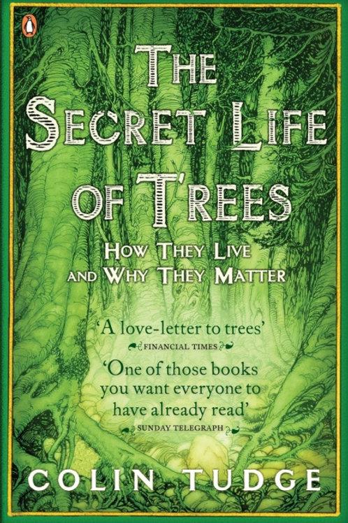 Colin Tudge - Secret Life Of Trees