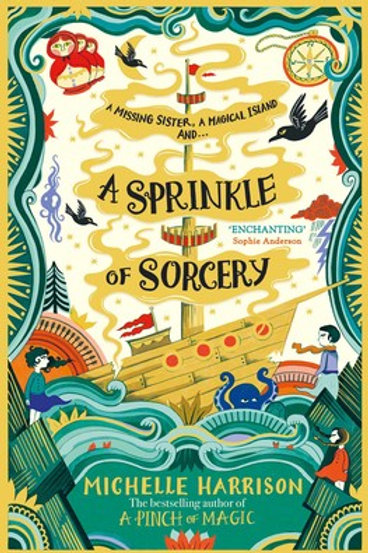 Michelle Harrison - A Sprinkle of Sorcery (AGE 9+) (2nd In Series)