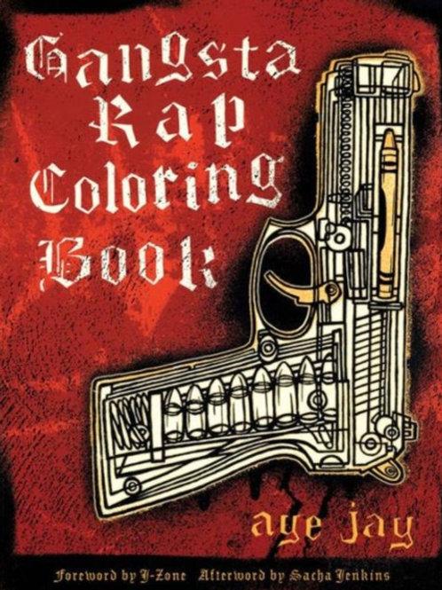Aye Jay Morano - Gangsta Rap Coloring Book