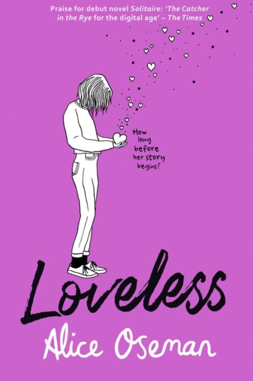 Alice Oseman - Loveless (AGE 13+)