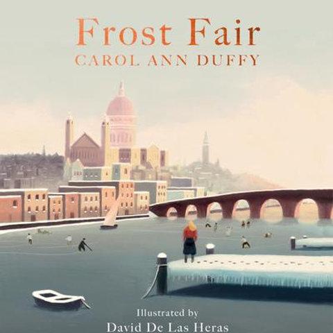 Carol Ann Duffy - Frost Fair (SIGNED BOOKPLATE EDITION) (HARDBACK)