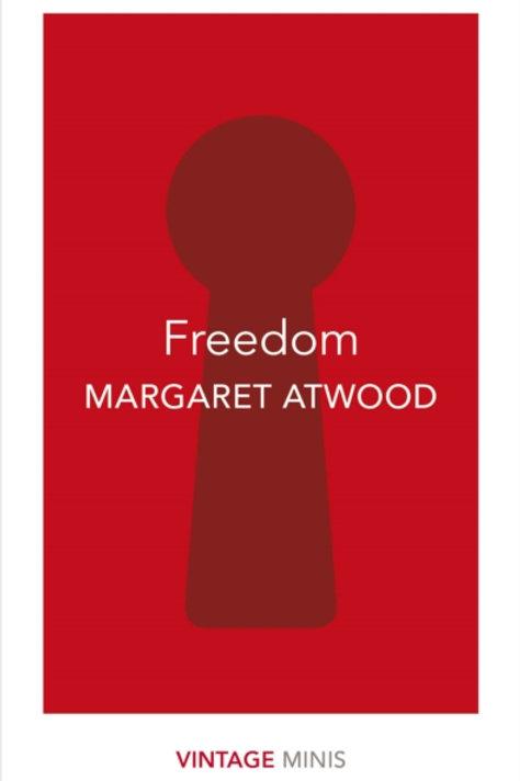 Margaret Atwood - Freedom (Vintage Minis)