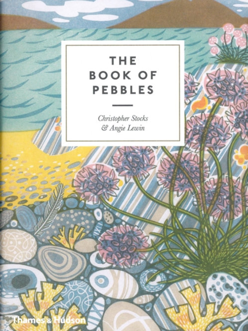 Christopher Stocks and Angie Lewin - The Book Of Pebbles