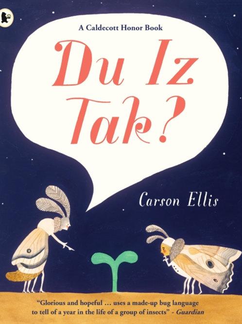 Carson Ellis - Du Iz Tak? (AGE 4+)