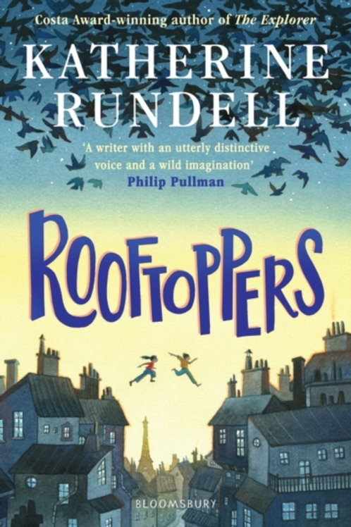 Katherine Rundell - Rooftoppers (AGE 9+)