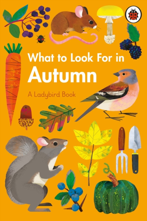 Elizabeth Jenner - Ladybird Book ; What to Look For in Autumn (AGE 7+)(HARDBACK)