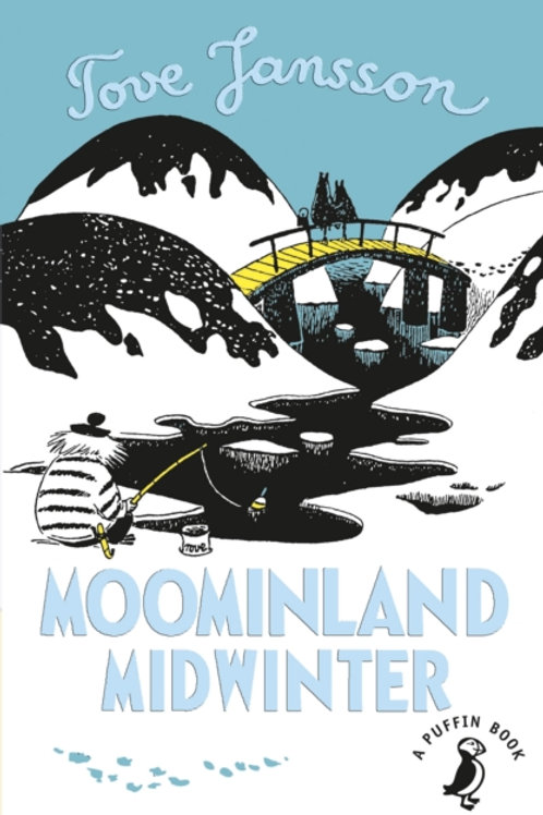 Tove Jansson - Moominland Midwinter (AGE 7+)