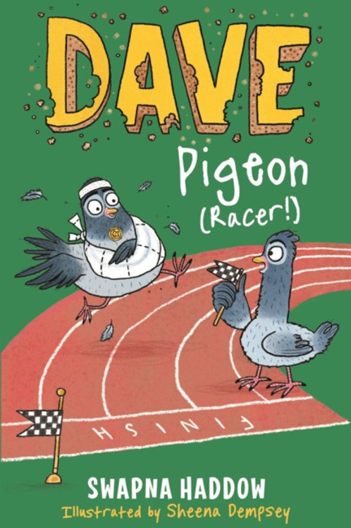 Swapna Haddow - Dave Pigeon (Racer!) (AGE 6+) (3rd In Series)