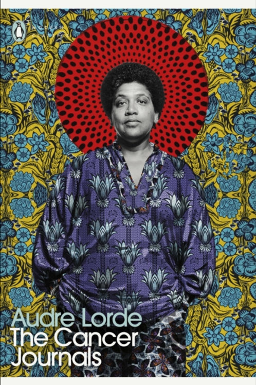 Audre Lorde - The Cancer Journals