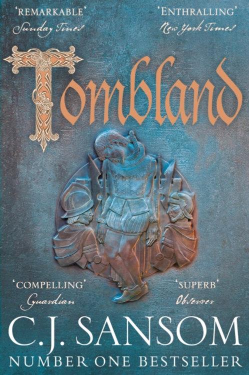 C.J.Sansom - Tombland (Shardlake Volume 7)