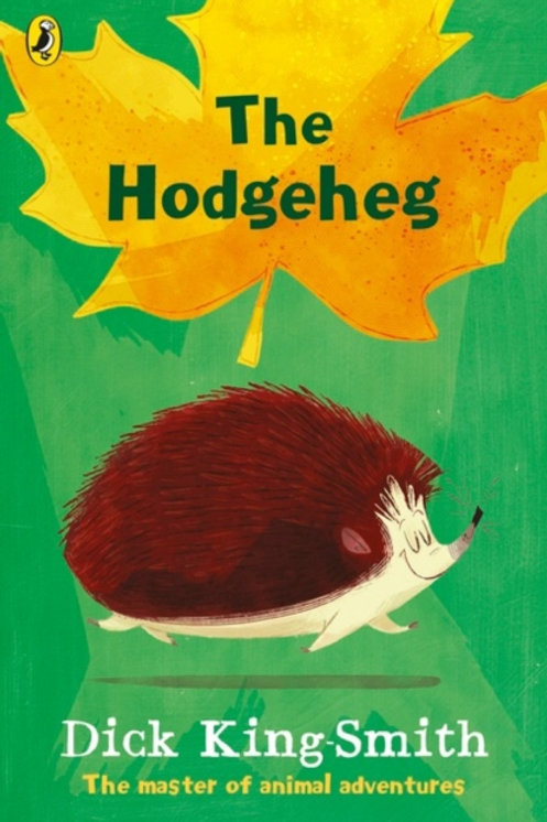 Dick King-Smith - The Hodgeheg (AGE 7+)
