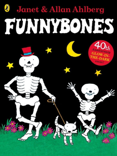 Allan Ahlberg - Funnybones: Glow-In-The-Dark Cover (AGE 3+)