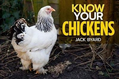 Jack Byard - Know Your Chickens