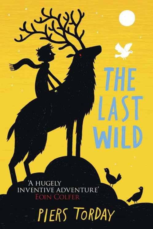 Piers Torday - Last Wild (AGE 8+) (1st In Series)