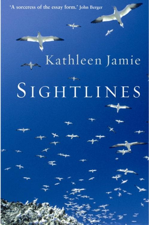 Kathleen Jamie - Sightlines