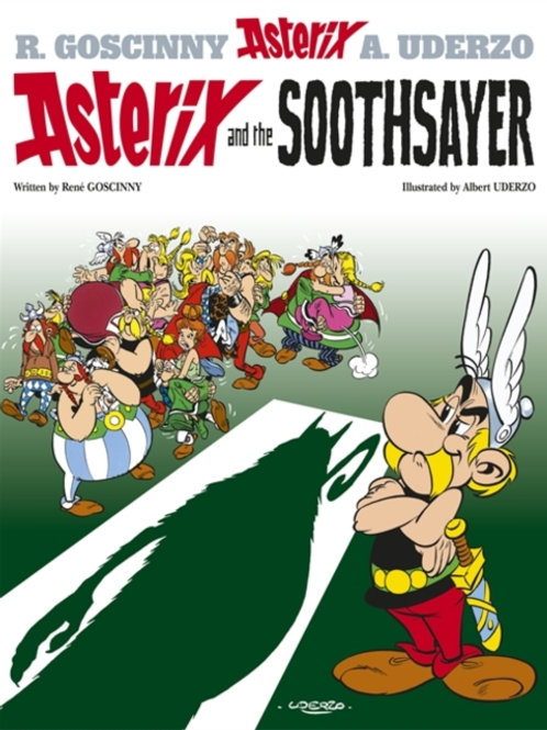 Rene Goscinny - Asterix And The Soothsayer (AGE 8+) (No. 19)