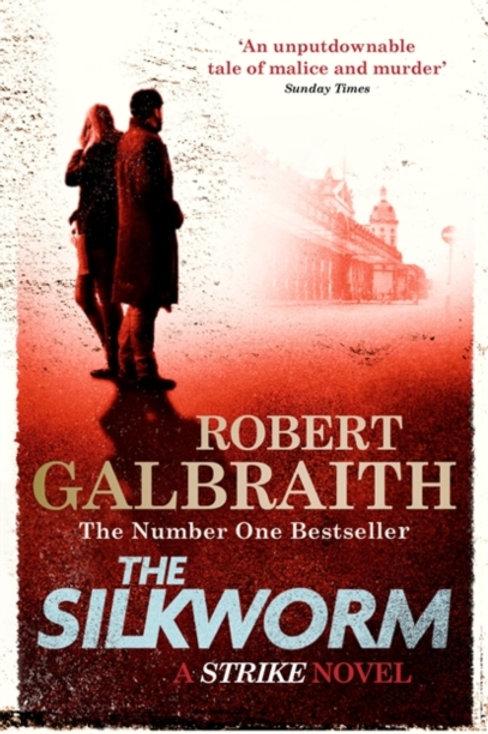 Robert Galbraith - The Silkworm (2nd In Series)