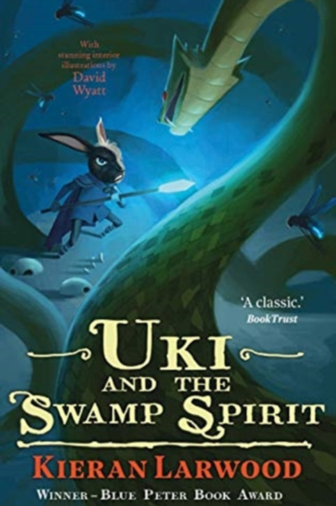 Kieran Larwood - Uki And The Swamp Spirit (Age 9+) (2nd In Series)