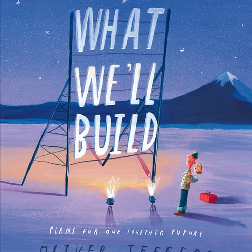 Oliver Jeffers - What We'll Build (SIGNED BOOKPLATE EDITION) (AGE 3+) (HARDBACK)