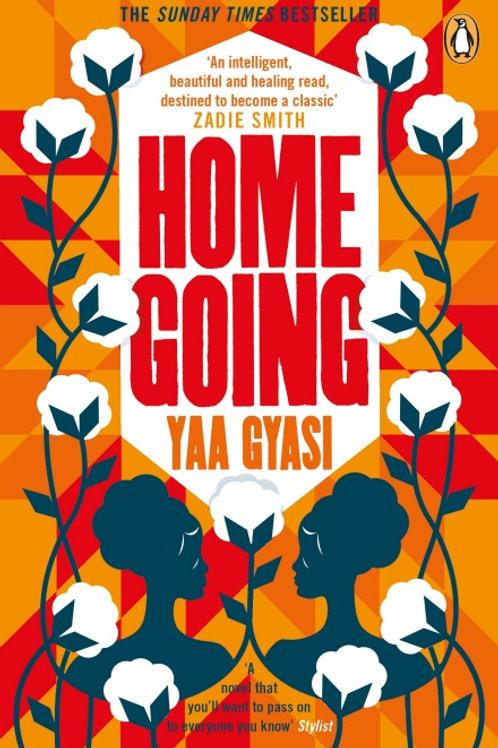Yaa Gyasi - Homegoing