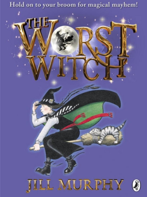 Jill Murphy - The Worst Witch (AGE 6+)