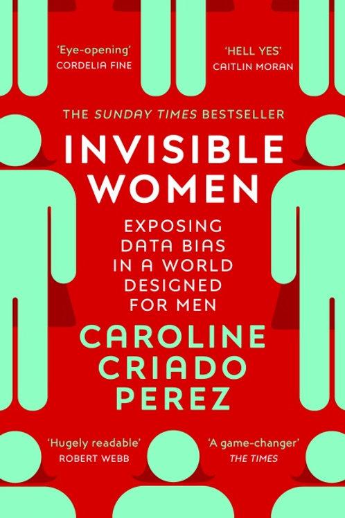 Caroline Criado Perez  - Invisible Women