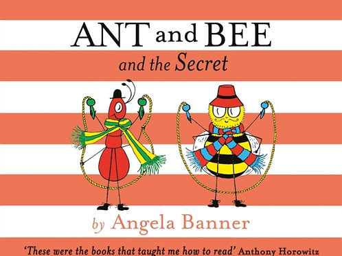 Angela Banner - Ant And Bee And The Secret (AGE 3+) (HARDBACK)