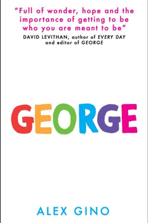 Alex Gino - George (AGE 10+)