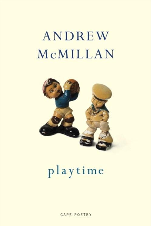 Andrew McMillan - Playtime