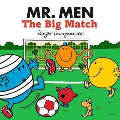 Roger Hargreaves - Mr. Men: The Big Match (AGE 3+)
