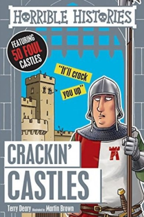 Terry Deary - Horrible Histories : Crackin' Castles (AGE 7+)