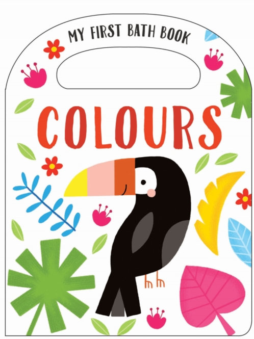 Anne Passchier - My First Bath Book: Colours (AGE 0+)