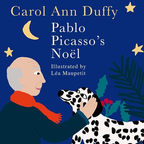 Carol Ann Duffy - Pablo Picasso's Noel (HARDBACK)