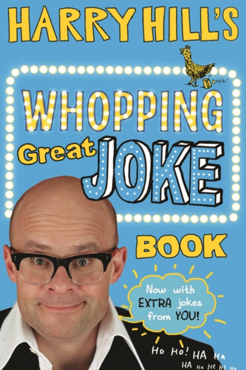 Harry Hill's Whopping Great Joke Book (AGE 7+)