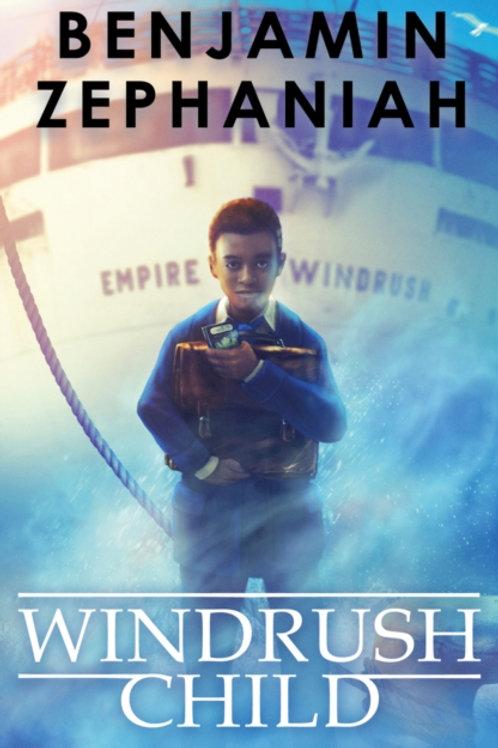 Benjamin Zephaniah - Windrush Child (AGE 9+)