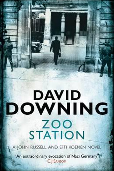 David Downing - Zoo Station (1st In Series)