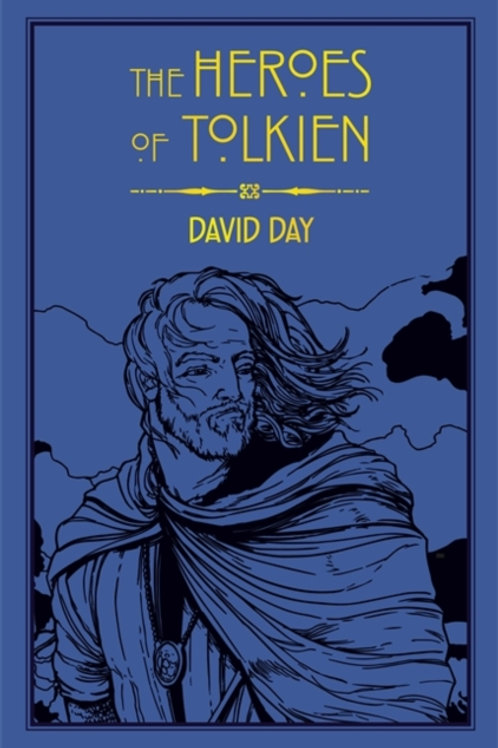 David Day - The Heroes of Tolkien